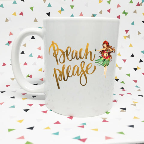Beach Please  11oz coffee mug