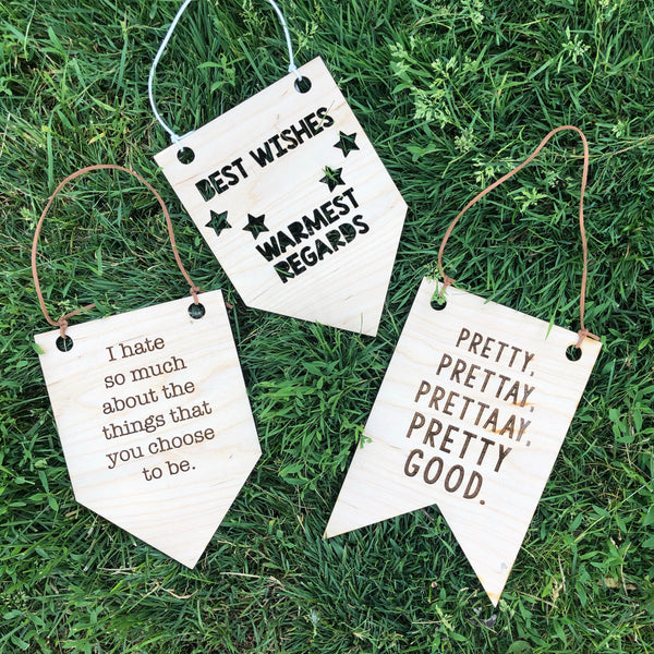 Pretty Pretty Good Wooden Wall Hanging Banner Curb Your Enthusiasm Larry David Quote