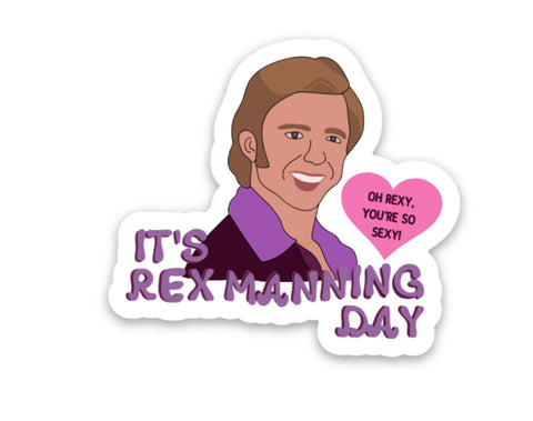 It's Rex Manning Day Vinyl Sticker