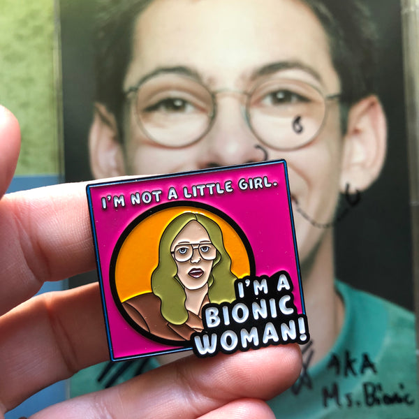 Bill Haverchuck Bionic Woman Enamel Pin