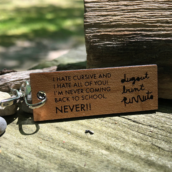 Billy Madison hates cursive keychain