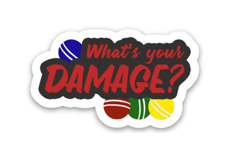 What's Your Damage Vinyl Sticker