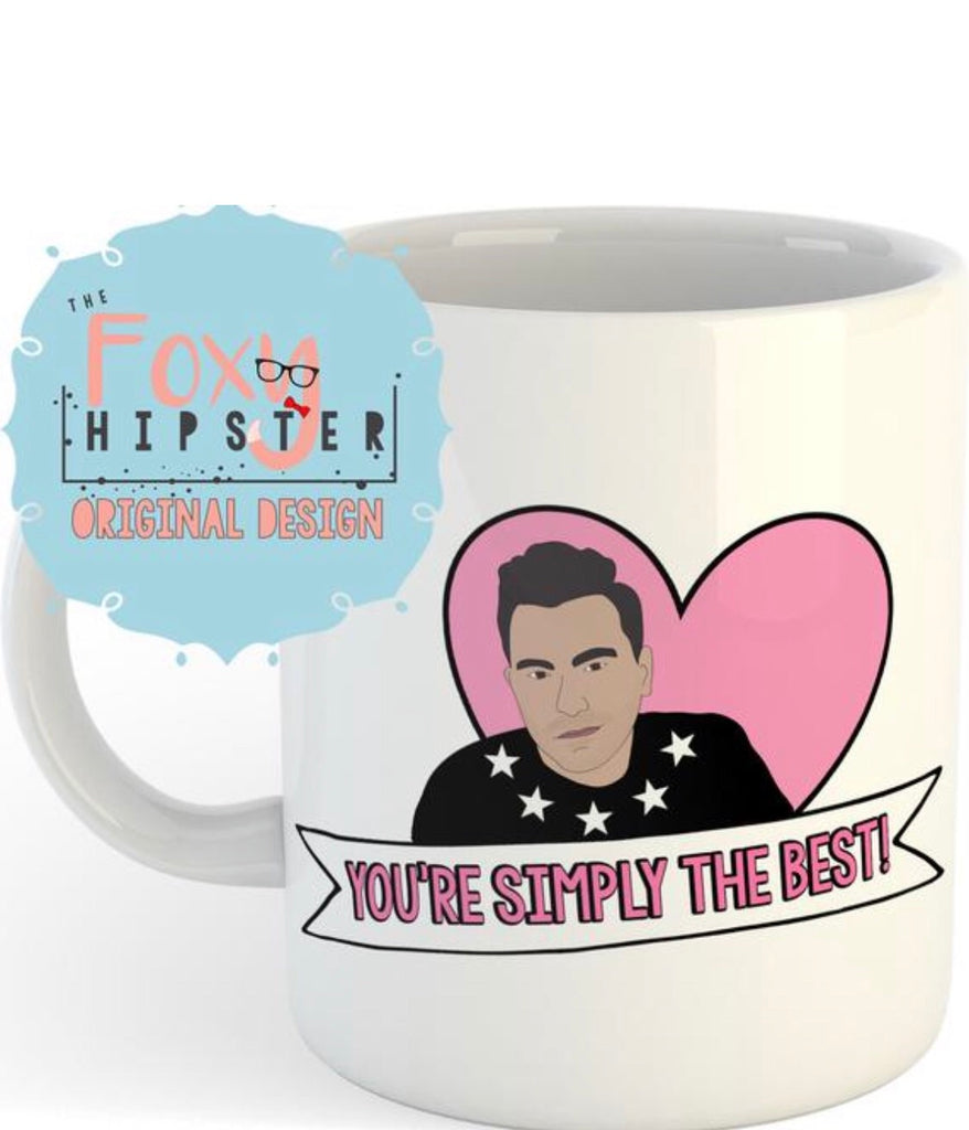 David Rose  You're Simply The Best 11oz coffee mug Schitts Creek