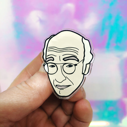 Larry David Acrylic Pin
