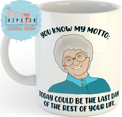 Sophia Golden Girls Quote 11oz coffee mug