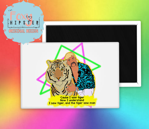 Joe Exotic Tiger King Fridge Magnet