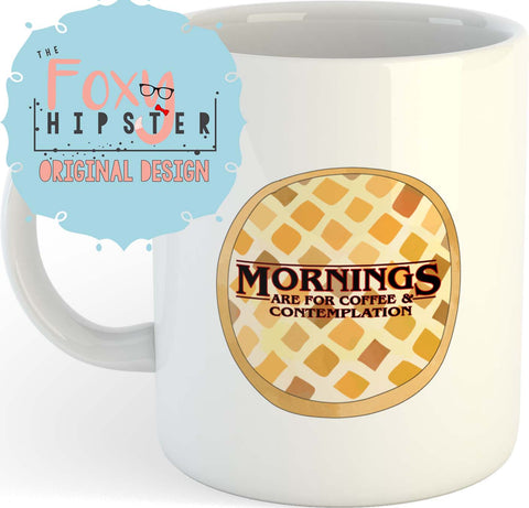 Stranger Things Inspired 11oz coffee mug Waffle Mornings Are For Coffee and Contemplation