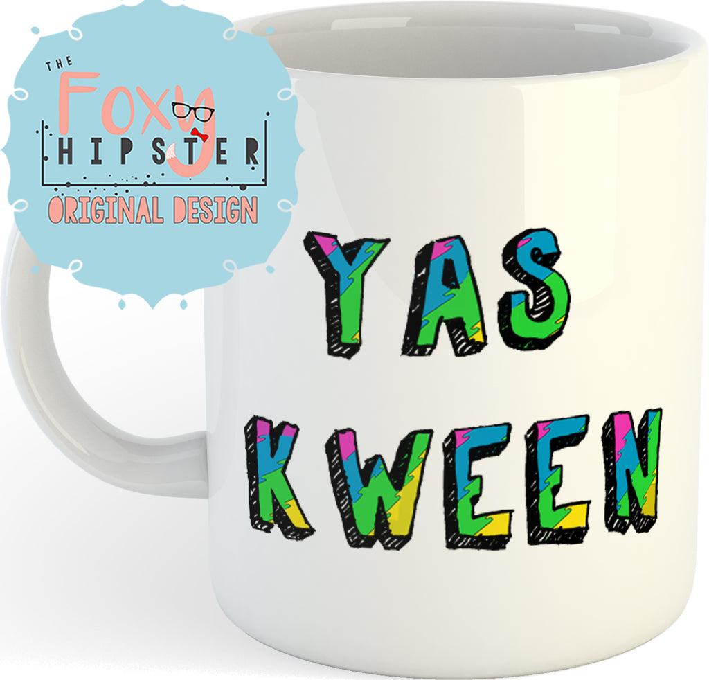 YAS KWEEN  11oz coffee mug