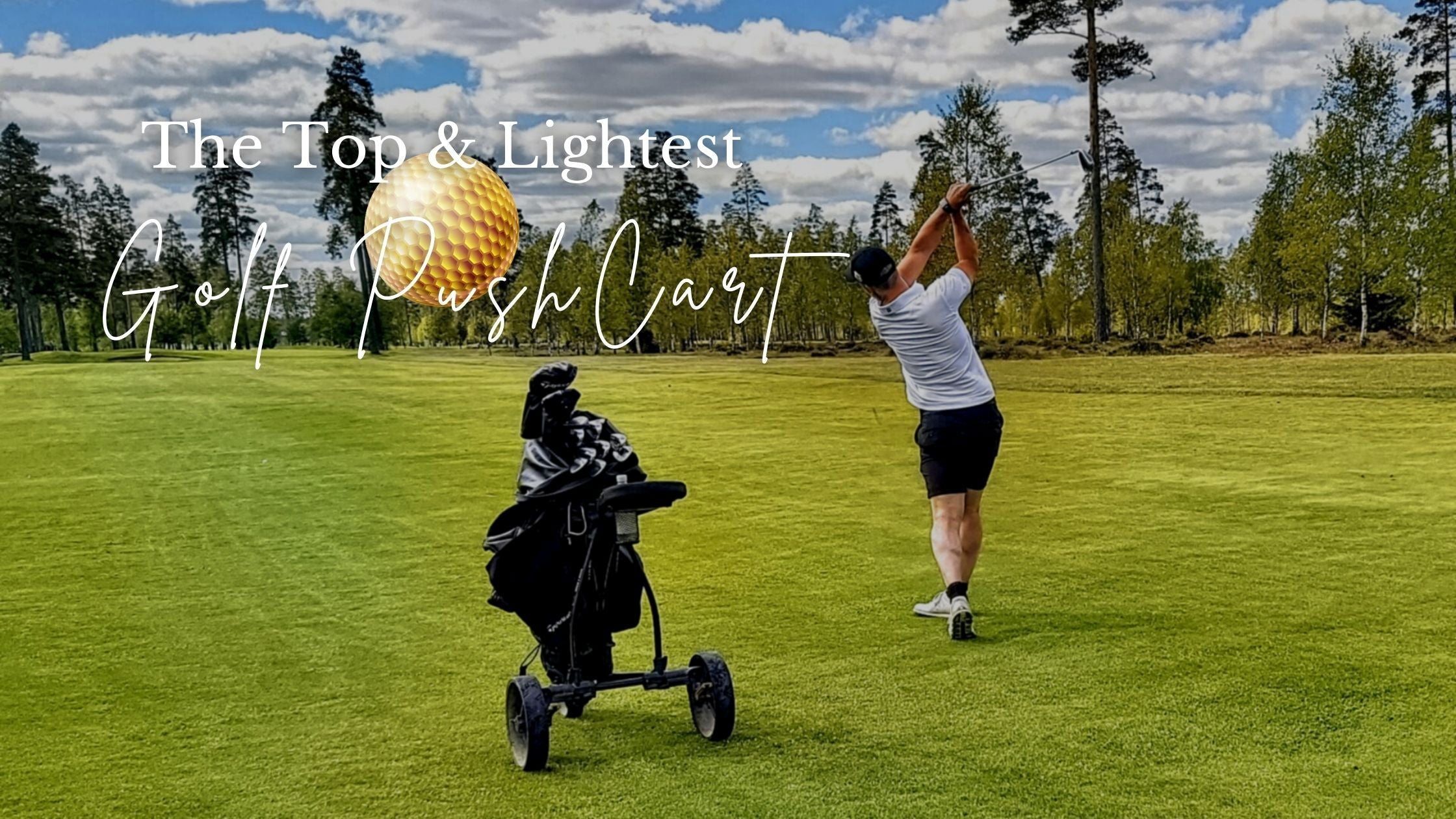 golfer push golf cart in golf course | Best Gift for Golfers