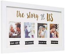 "Load image into Gallery viewer, ""The Story of Us"" Wedding Collage White Picture Frame  