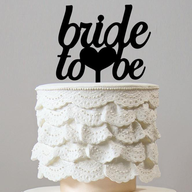 Bride to be Cake Topper for Engagement Party (Hen Bachelorette Bachelor)