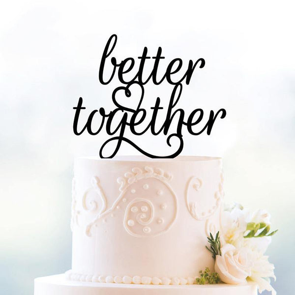 Cake Topper for Anniversary Engagement (Rustic Wedding /Gold /Better Together)
