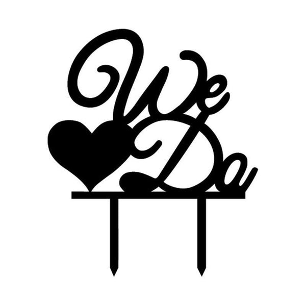 Cake Topper Wedding Cake Topper /Anniversary Cake Decoration (We Do /Love /Heart Shape) - Charmerry