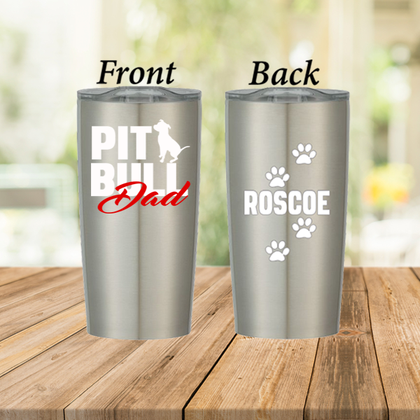 Pit Bull Dad Personalized Stainless Steel Cup