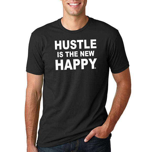 Hustle is the New Happy Men's T-Shirt