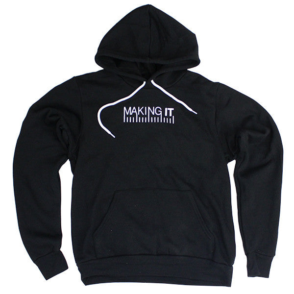 Making It Hooded Sweatshirt