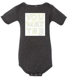 You Matter October Onsie