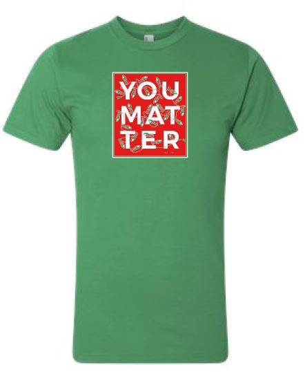 You Matter Christmas Shirt