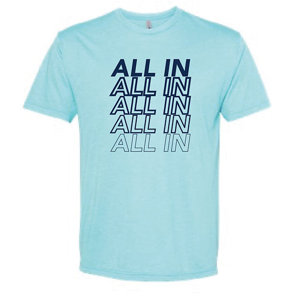 All In - Adult T-shirt