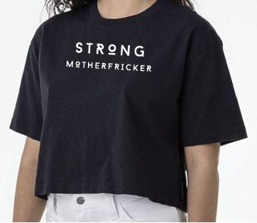 Strong Motherfricker B/W - One Size Fits All Crop