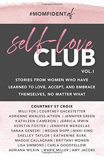 Self Love Club Volume 1 | Lisa K Simmons