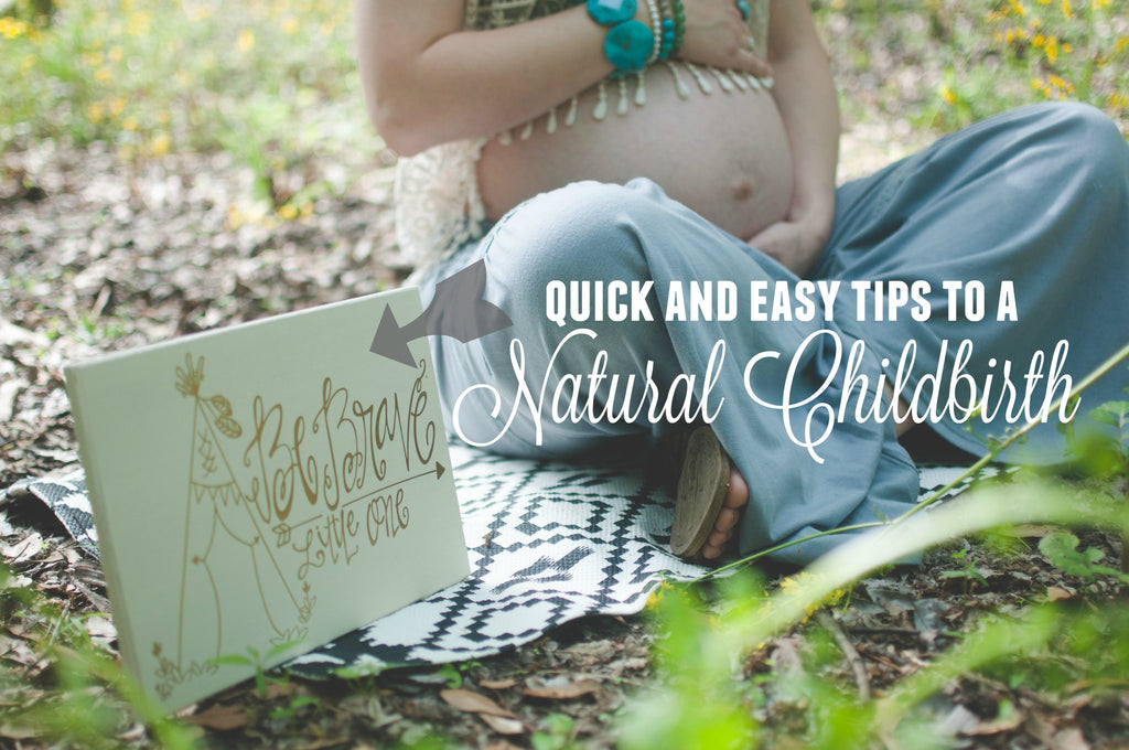 Tips to Prepare for a Natural Childbirth