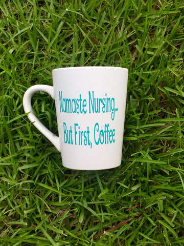 Namaste Nursing Coffee Mug