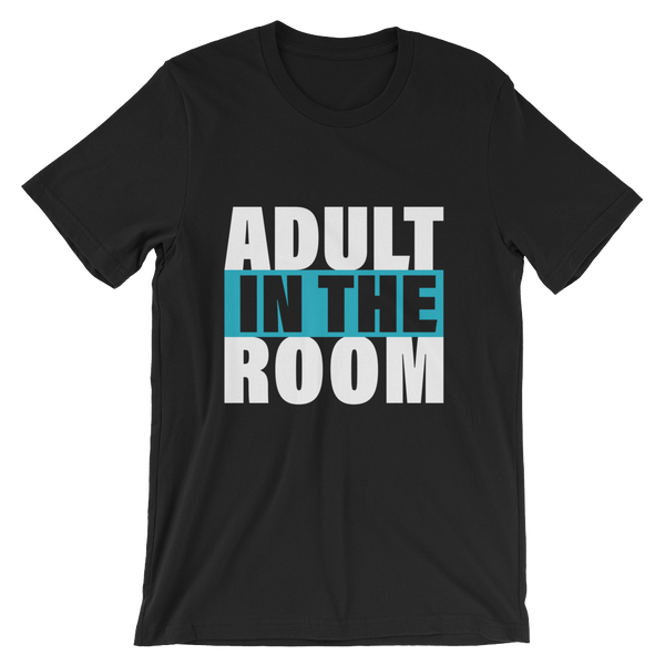 Adult in the Room Shirt