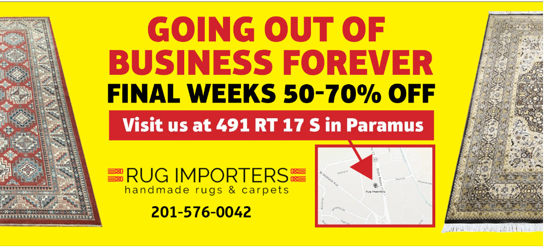 Rug Importers Going Out of Business Forever. Final Weeks 50% to 70% Off Retail Prices. Rug Importers in Paramus, NJ