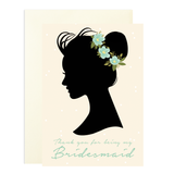 Thank you for being my Bridesmaid A6 Greetings Card