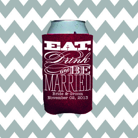 Wedding Can Insulators - Eat, Drink and Be Married  - Qty. 25 - Wedding Favors Plus - 1