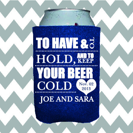 Wedding Can Insulators - To Have and to Hold and to Keep Your Beer Cold - Qty. 50 - Wedding Favors Plus - 1