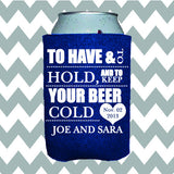 Wedding Can Insulators - To Have and to Hold and to Keep Your Beer Cold - Qty. 25 - Wedding Favors Plus - 1