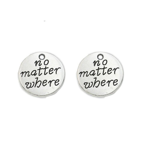 "10 pc of ""No Matter Where"" Charms Silver with Antique Detailing 20mm"