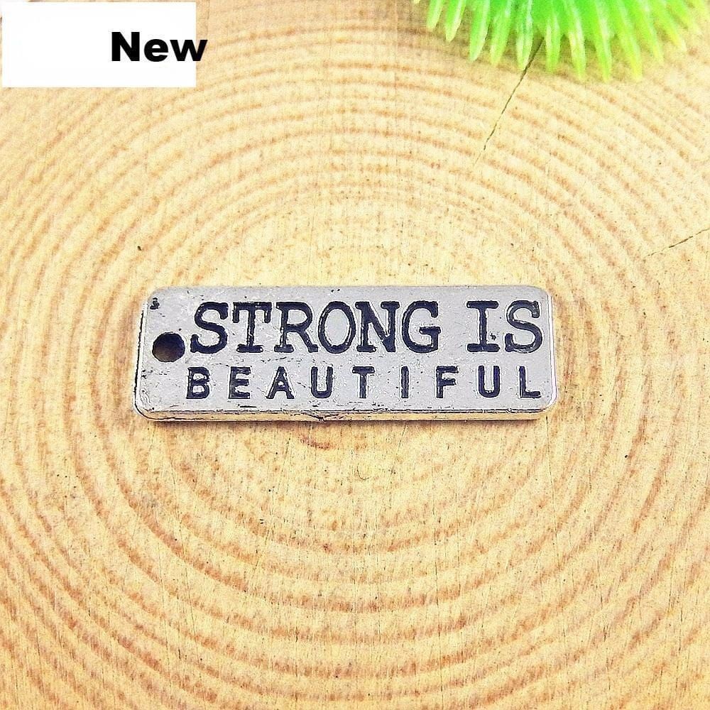 "15 PCS ""Strong is Beautiful""  Charms Antique Silver"