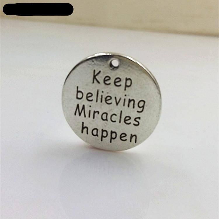 20 Pieces/Lot  Keep Believing Miracles Happen Charms - mobile-boutique.com