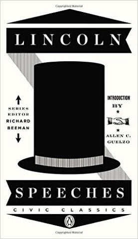 Lincoln Speeches (Penguin Civic Classics) by Abraham Lincoln