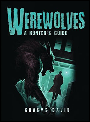 Werewolves by Graeme Davis
