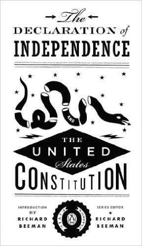 The Declaration of Independence and the United States Constitution (Penguin Civic Classics) by Richard Beeman
