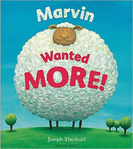Marvin Wanted MORE! by Joseph Theobald