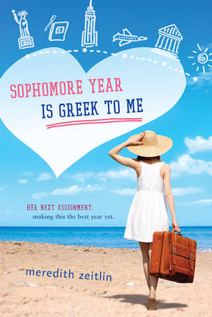 Sophomore Year is Greek to Me by Meredith Zietlin