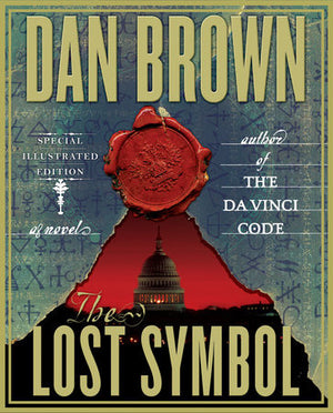 The Lost Symbol: Special Illustrated Edition by Dan Brown