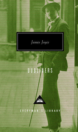 Dubliners by James Joyce