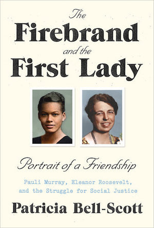 The Firebrand and the First Lady by Patricia Bell-Scott