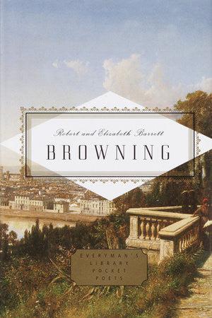 Browning: Poems by Robert Browning & Elizabeth Barrett Browning