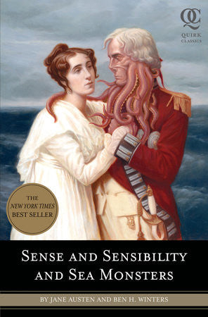 Sense and Sensibility and Sea Monsters by Jane Austen and Ben. H. Winter