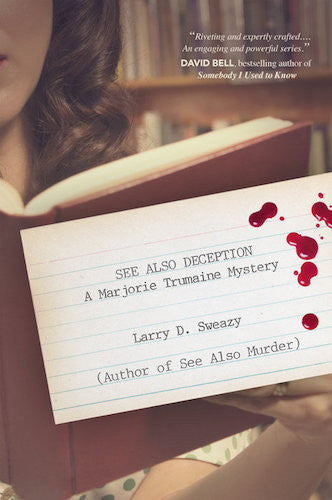 See Also Deception by Larry D. Sweazy