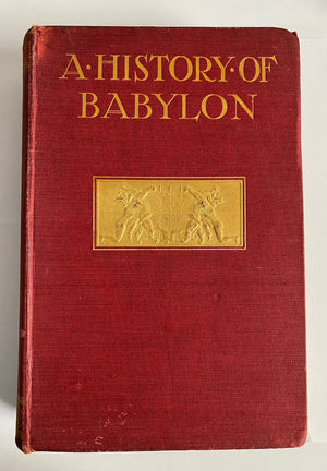 The History of Babylon by Leonard W. King