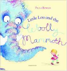 Little Lou and the Woolly Mammoth by Paula Bowles