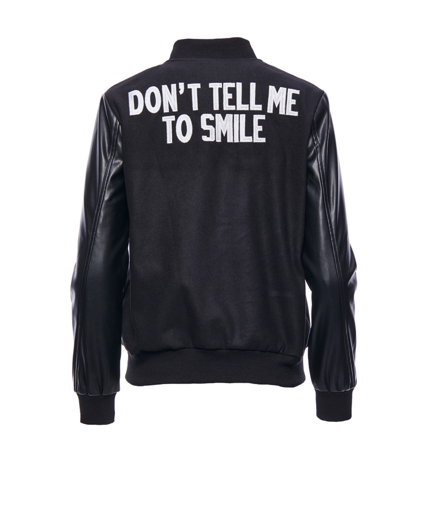 Don't Tell Me To Smile Varsity Jacket